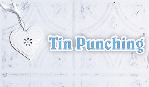 Tin Punching