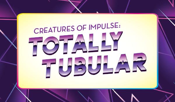 Creatures of Impulse